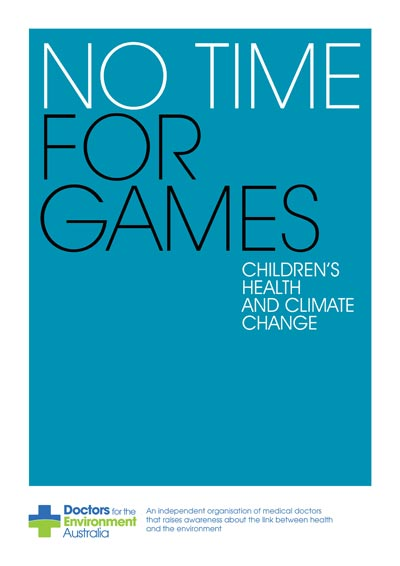 DEA Report; No Time for Games: Children's Health and Climate Change